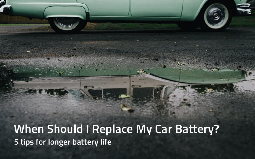 Average Car Battery Life >> When Should I Replace My Car Battery Average Lifespan And